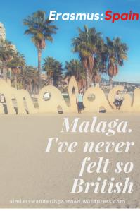 Malaga. I've never felt so British